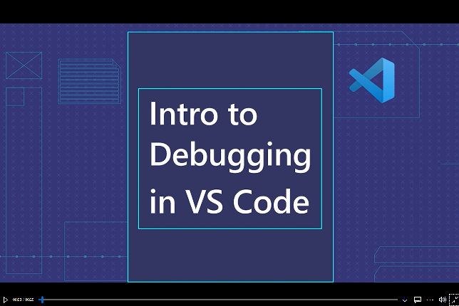 Intro to Debugging in VS Code video
