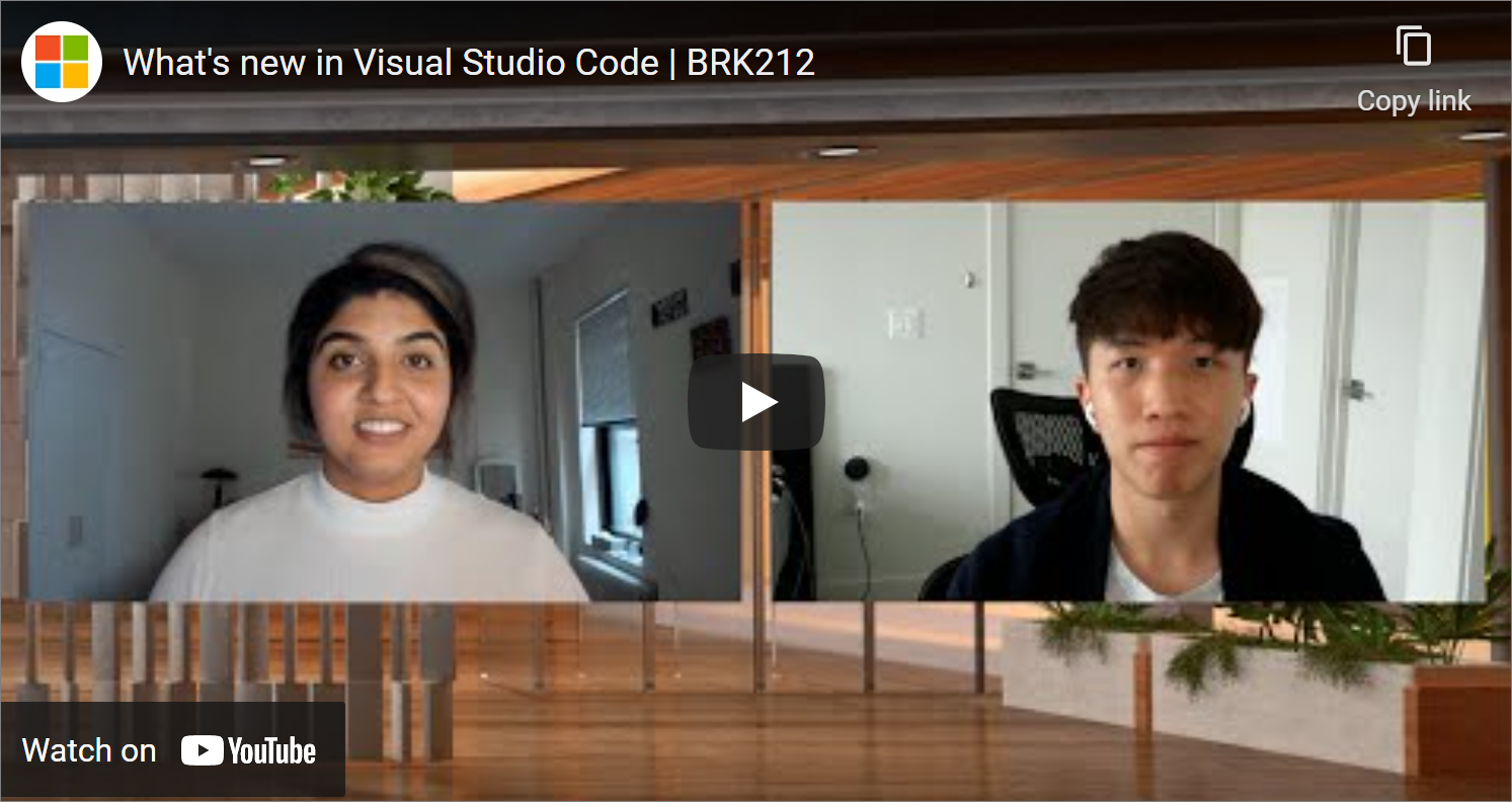 What's New in VS Code Build 2021 session on YouTube